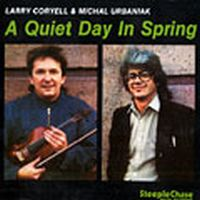 Larry Coryell - Larry Coryell & Michal Urbaniak A Quiet Day In Spring CD (album) cover