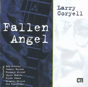 Larry Coryell - Fallen Angel CD (album) cover