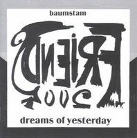 Baumstam - Dreams Of Yesterday CD (album) cover