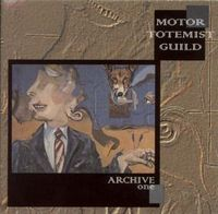 Motor Totemist Guild - Archive One CD (album) cover