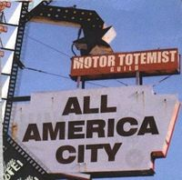 Motor Totemist Guild - All America City CD (album) cover