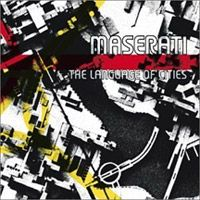 Maserati - The Language Of Cities CD (album) cover