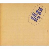 THE WHO - Live At Leeds CD album cover