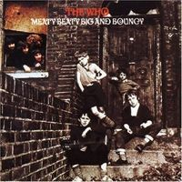 The Who - Meaty, Beaty, Big And Bouncy CD (album) cover