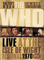 The Who - Live At The Isle Of Wight - Festival 1970 DVD (album) cover