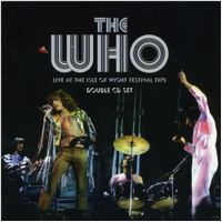 THE WHO - Live At The Isle Of Wight Festival 1970 CD album cover