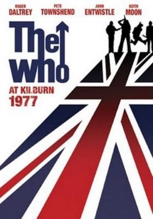 The Who - The Who At Kilburn: 1977 DVD (album) cover