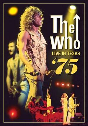 The Who - Live In Texas '75 DVD (album) cover