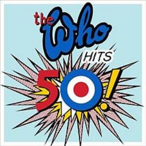 The Who - The Who Hits 50! CD (album) cover