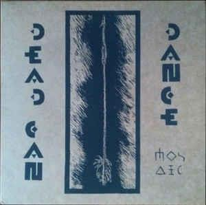 Dead Can Dance - Mosaic (early Demos) CD (album) cover