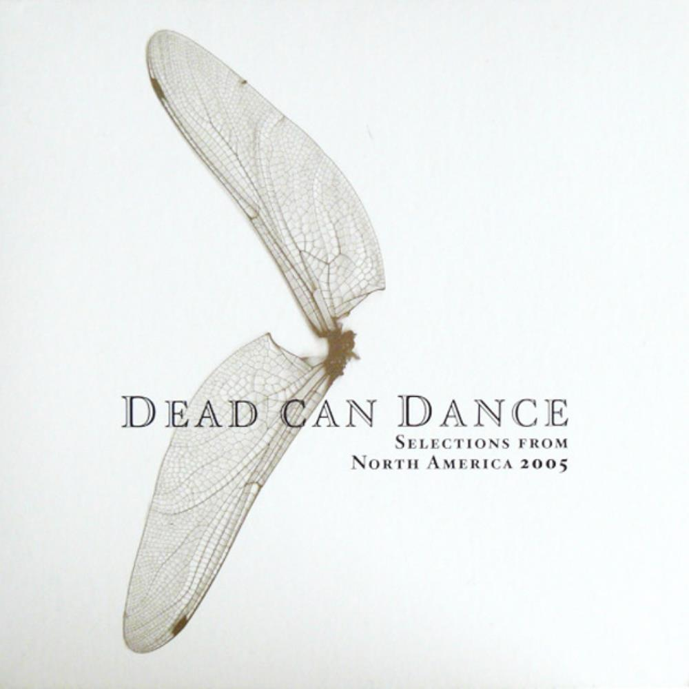 Dead Can Dance - Selections From North America 2005 CD (album) cover