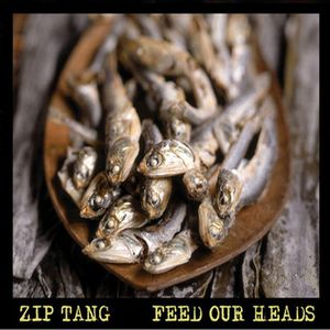 Zip Tang - Feed Our Heads CD (album) cover