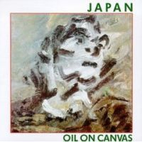 Japan - Oil On Canvas CD (album) cover