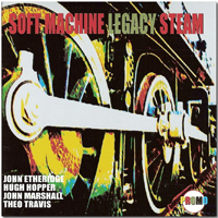 Soft Machine Legacy - Steam CD (album) cover