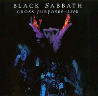Black Sabbath - Cross Purposes Live CD (album) cover