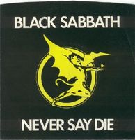 Black Sabbath - Never Say Die CD (album) cover