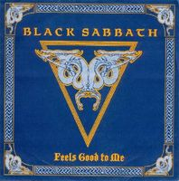 Black Sabbath - Feels Good To Me CD (album) cover