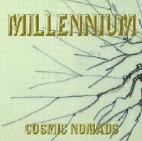 Cosmic Nomads - Millenium CD (album) cover