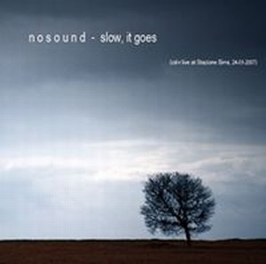 Nosound - Slow, It Goes CD (album) cover