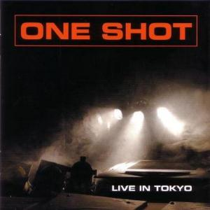 One Shot - Live In Tokyo CD (album) cover