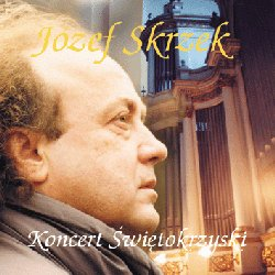 JÓzef Skrzek - Koncert Swietokrzyski / The Holy Cross Concert CD (album) cover