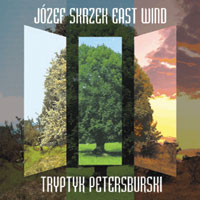 JÓzef Skrzek - East Wind - Tryptyk Petersburski CD (album) cover