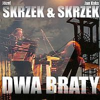 JÓzef Skrzek - Dwa Braty (with Jan Skrzek) CD (album) cover
