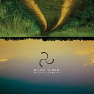 Back When - We Sang As Ghosts CD (album) cover