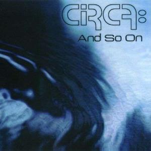 Circa - And So On CD (album) cover