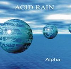 Acid Rain - Alpha CD (album) cover