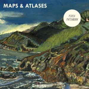 Maps & Atlases - Perch Patchwork CD (album) cover