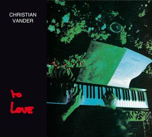 Christian Vander - To Love CD (album) cover