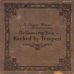 In Lingua Mortua - Bellowing Sea-Racked By Tempest CD (album) cover
