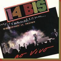 14 Bis - 14 Bis Ao Vivo CD (album) cover