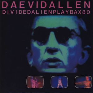 Daevid Allen - Divided Alien Playbax 80 CD (album) cover