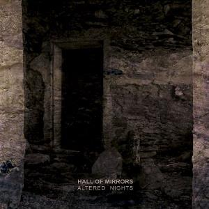 Hall Of Mirrors - Altered Nights CD (album) cover