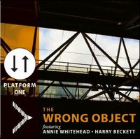 The Wrong Object - Platform One CD (album) cover