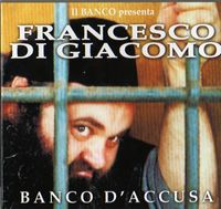 BANCO DEL MUTUO SOCCORSO - Il Banco Presenta Francesco Di Giacomo CD album cover