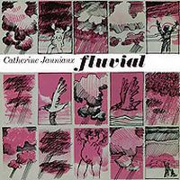 Catherine Jauniaux - Fluvial CD (album) cover