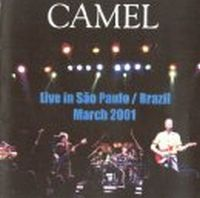 Camel - Live In Sao Paolo 2001 CD (album) cover
