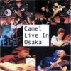 Camel - Live Osaka CD (album) cover