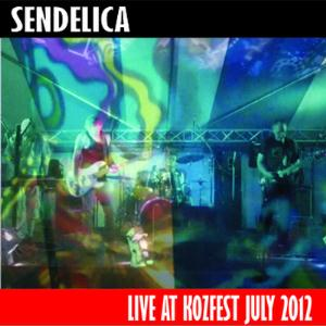 SENDELICA - Live At Kozfest July 2012 CD album cover
