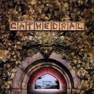 Cathedral 90's - The Bridge CD (album) cover