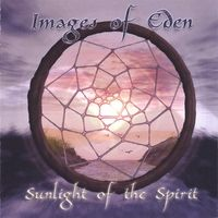 Images Of Eden - Sunlight Of The Spirit CD (album) cover