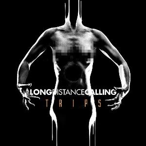 LONG DISTANCE CALLING - Trips CD album cover