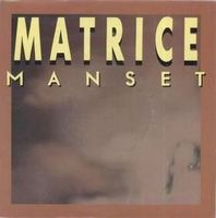 GERARD MANSET - Matrice / Avant L'exil CD album cover