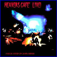 JOHN MINER - Heavens Cafe' Live [as Art Rock Circus] CD album cover