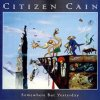 Citizen Cain - Somewhere But Yesterday CD (album) cover