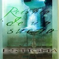 Estigma - Retrato De Un Sueño CD (album) cover
