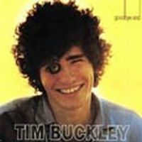 Tim Buckley - Goodbye And Hello CD (album) cover